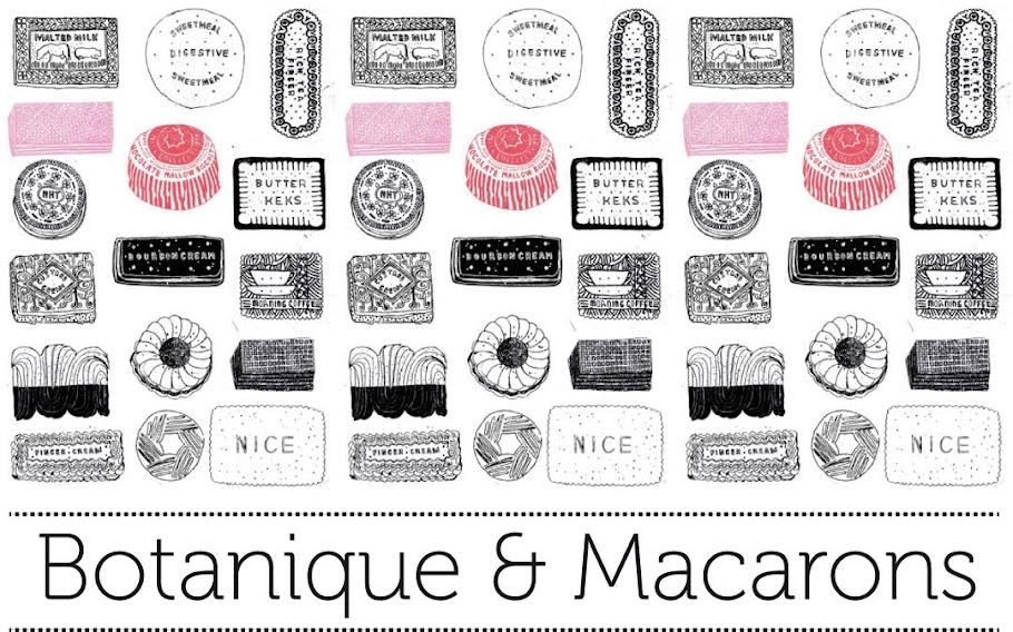 Botanique & Macarons