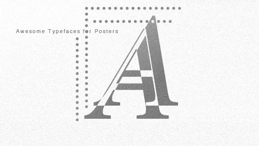 Awesome Poster Typefaces