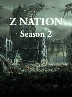 Cuộc Chiến Zombie 2 - Z Nation 2