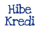 Hibe Kredi Nedir ?
