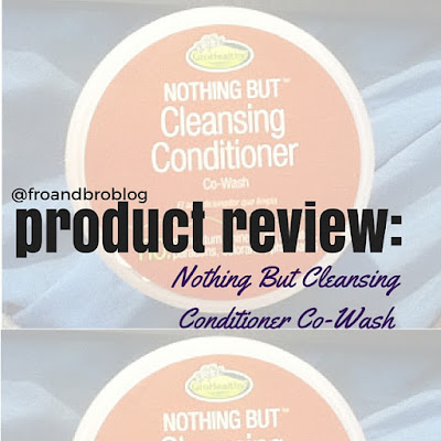 nothing but cleansing conditioner co wash review