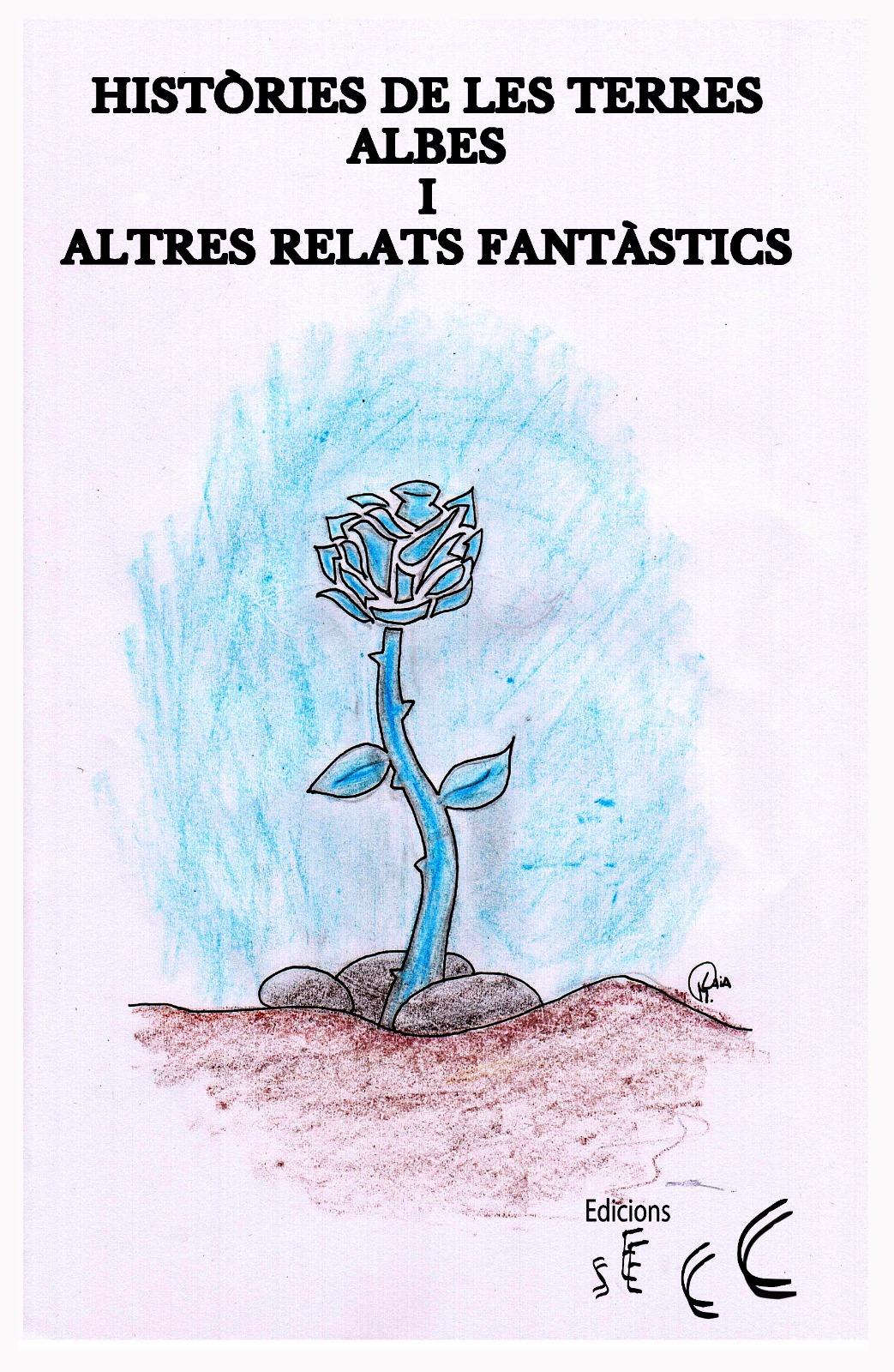 Històries de les Terres Albes i altres relats fantàstics