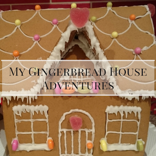 My Gingerbread House Adventures