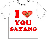 I LOVE YOU SAYANG. Available in white and black. Available in all sizes love you syg white