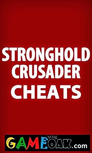 Stronghold Crusader Cheats List