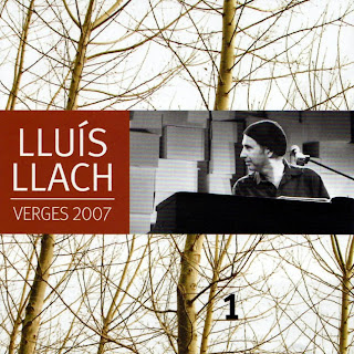 Verges 2007 - Lluís Llach