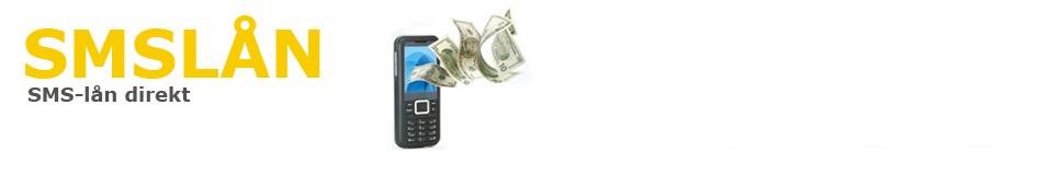 SMS-lån direkt – låna pengar direkt- snabblån online