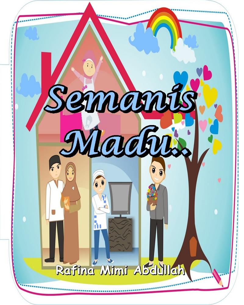 CERPEN : Semanis Madu