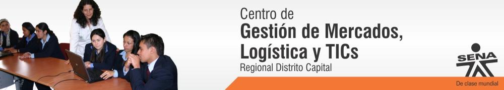 Centro de Gestión de Mercados, Logística y TICs - SENA Regional Distrito Capital