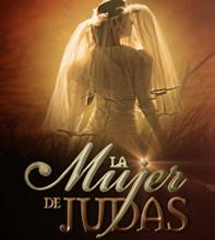 La Mujer de Judas Capítulos Completos Tv Azteca 2012