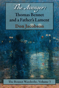 Don Jacobson - The Avenger: Thomas Bennet and a Father's Lament