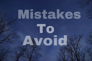 <mistakes to avoid in.life>