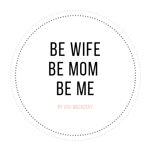 be wife, be mom, be me..