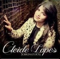 CD de - Cleide Lopes – Sobrenatural