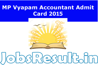 MP Vyapam Accountant Admit Card 2015