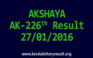 AKSHAYA AK 226 Lottery Result 27-01-2016