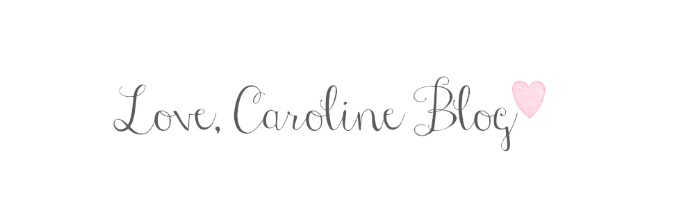 ...Love, Caroline