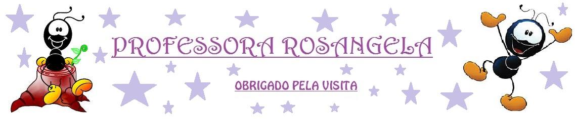 PROFESSORA ROSANGELA
