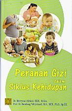 toko buku rahma: buku PERAN GIZI DALAM SIKLUS KEHIDUPAN Ed.1  , pengarang merryana adriani, penerbit kencana