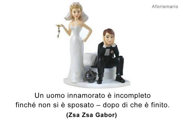 Frasi Matrimonio Uomo : Aforismario sposarsi aforismi frasi e battute divertenti
