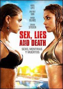 Sexo, mentiras y muerte (2011) online y gratis