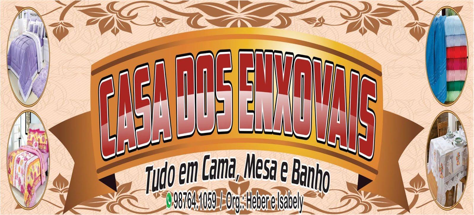 CASA DOS ENXOVAIS