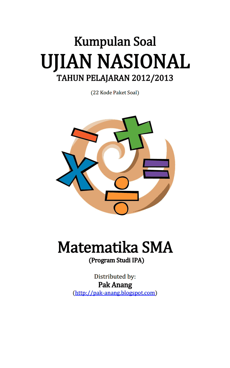 Berbagi Dan Belajar Kumpulan Soal Un Matematika Sma Ipa 2013 22 Paket Soal