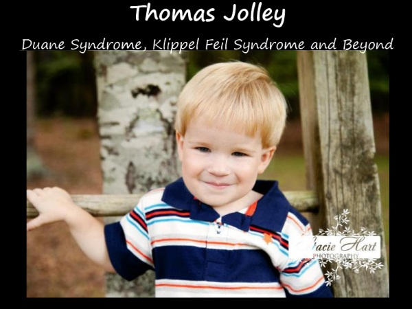 Thomas Jolley - Duane Syndrome, Klippel Feil Syndrome and Beyond