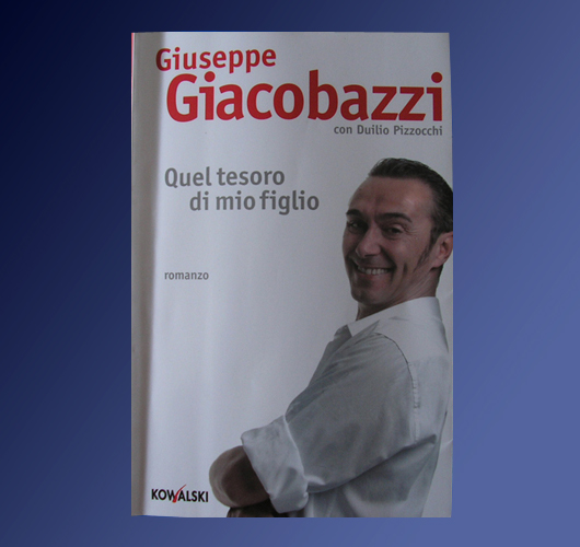 Quel tesoro di mio figlio - Giuseppe Giacobazzi