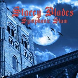 Stacey Blades - Symphonic Slam (2010)