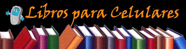 Libros Para Celulares - LPC