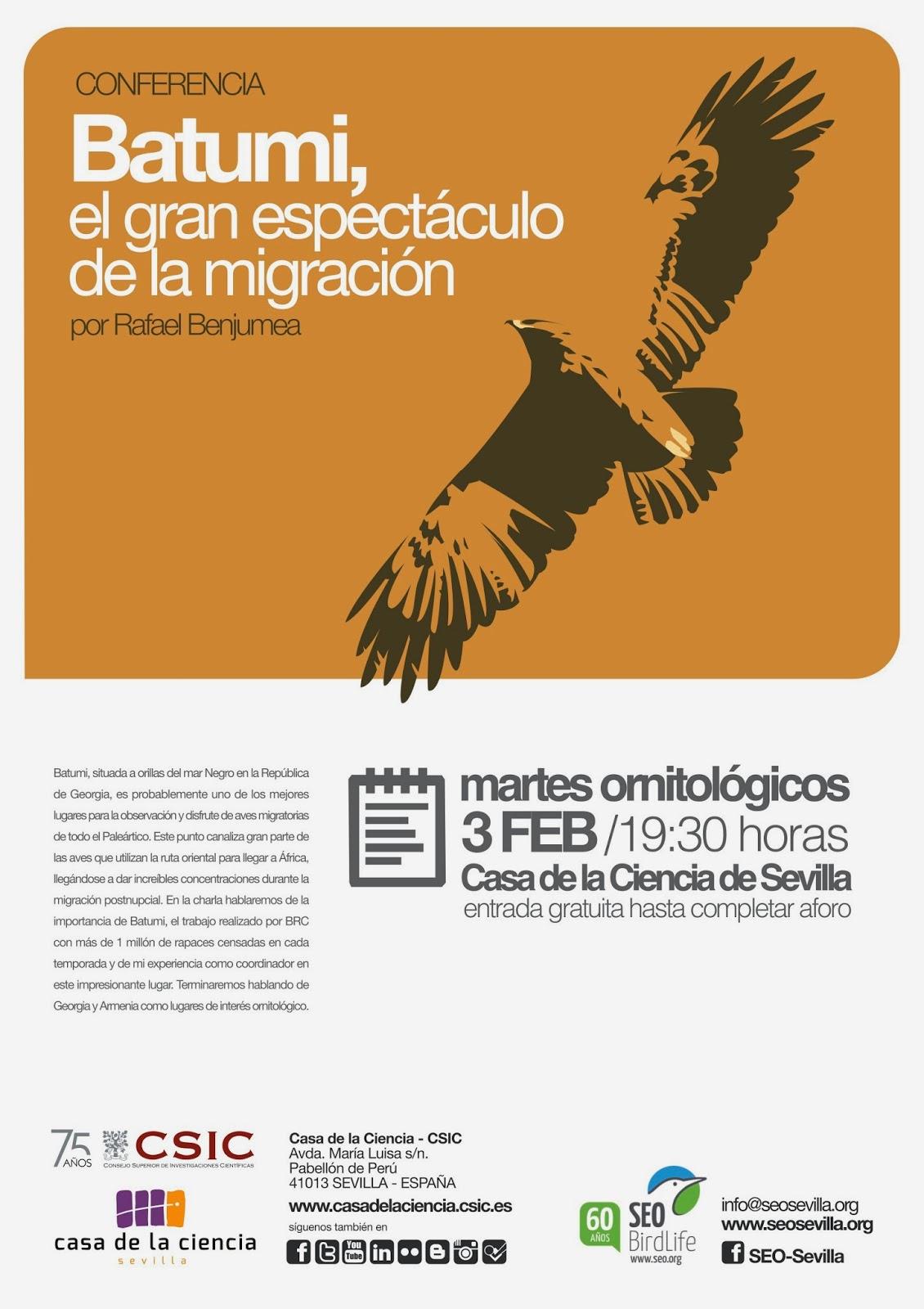 """Conferencia ornitológica organizada por el Grupo Local SEO-Sevilla de SEO/BirdLife en el museo Casa de la Ciencia de Sevilla. """"Batumi, el gran espectáculo de la migración"""". Por Rafael Benjumea,"""
