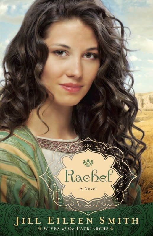 Rachel, a biblical novel by Jill Eileen Smith
