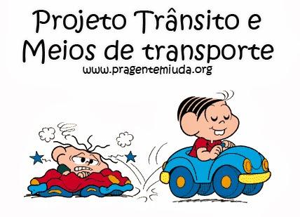 projeto para educação infantil trânsito