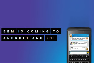 BBM on Android and iOS coming this weekend - Technocratvilla.com