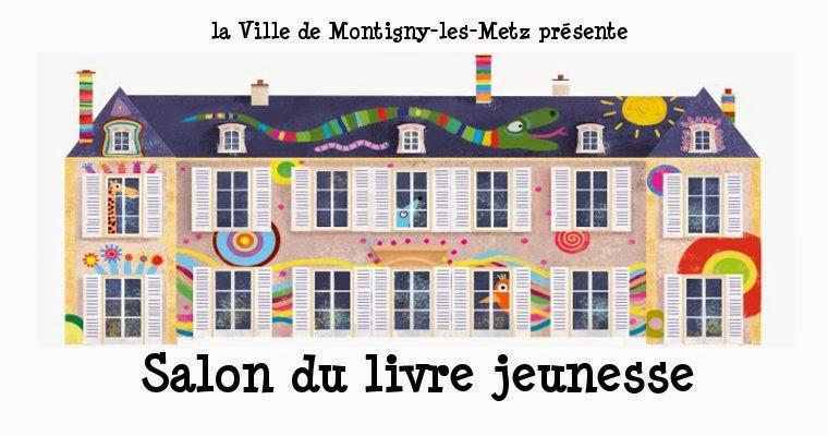 Salon du livre jeunesse de montigny les metz for Salon jeunesse