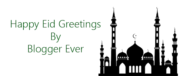 Happy Eid Greetings By Blogger Ever