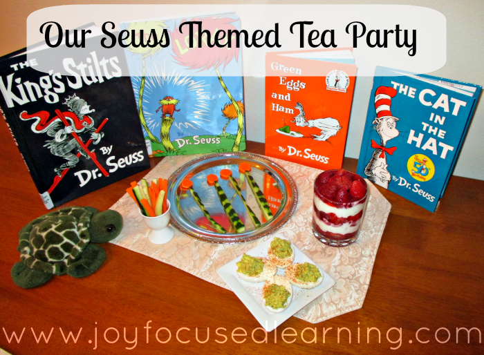 Dr. Seuss Themed Tea Party @ www.joyfocusedlearning.com #seuss #kidsfood #readacrossamerica