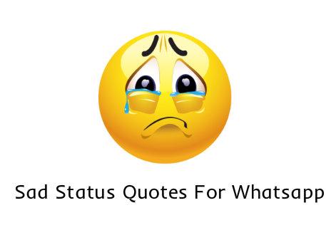Sad Status Quotes For Whatsapp