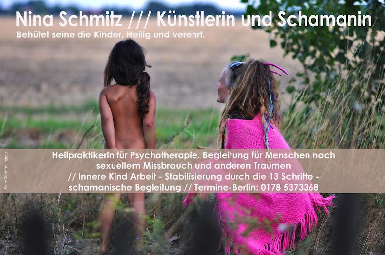 Nina Schmitz ///  Künstlerin und Schamanin
