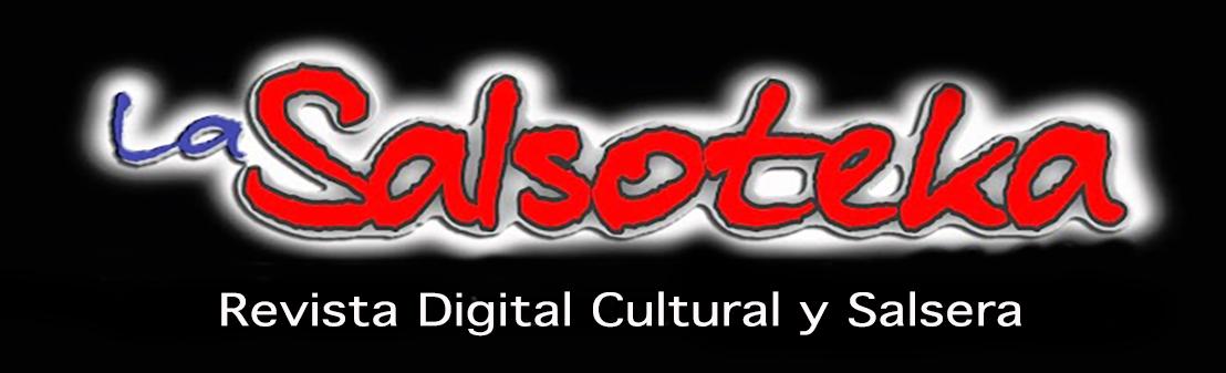 Revista Digital y Cultural La SALSOTEKA