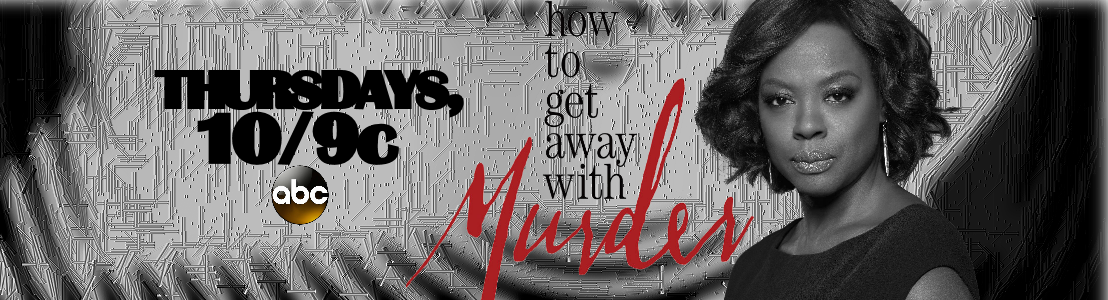 HOW TO GET AWAY WITH MURDER ● ABC