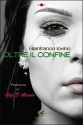 """""""Oltre il confine"""" di Gianfranco Iovino"""