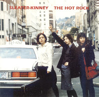 Sleater -Kinney - The Hot Rock (1999) (@320)