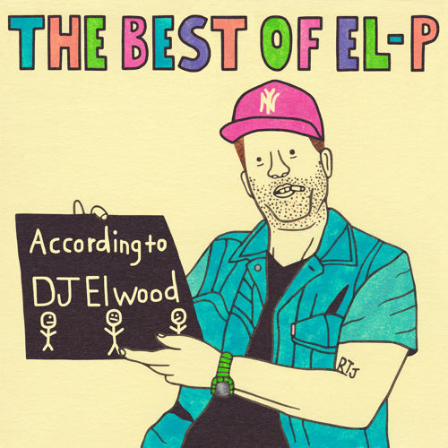 Atomlabor Blog Musik Tipp - The Best Of El-P | Run The Jewels - Mixtape von DJ Elwood ( Stream und Free Download )