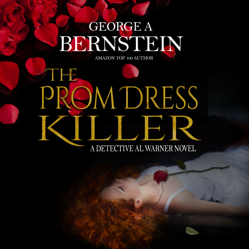 The Prom Dress Killer: A Detective Al Warner Suspense