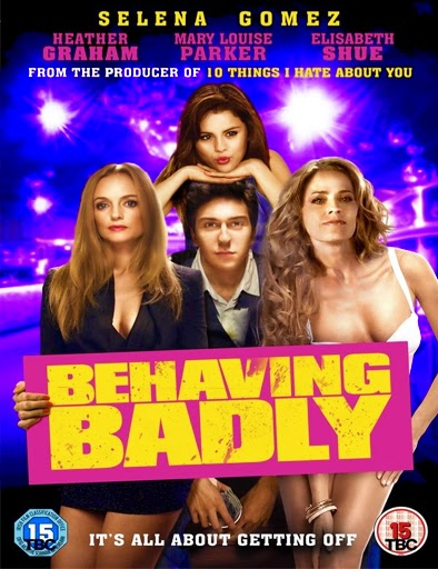 Ver Behaving Badly (2014) Online