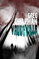 Vaudeville by Greg Chapman