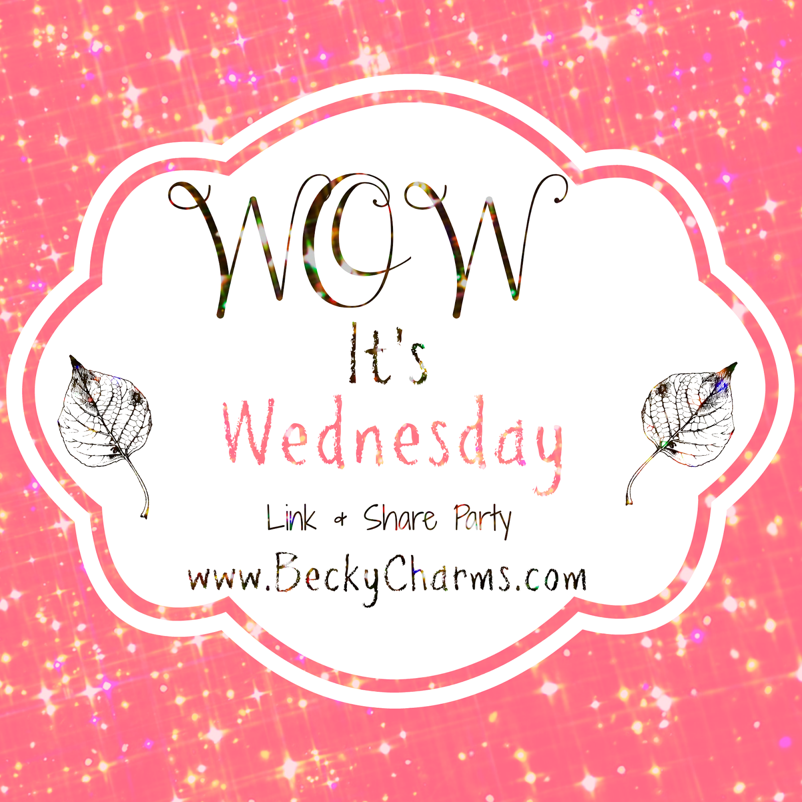 WOW It's Wednesday no.3 - 5/14/14 Weekly Link Up Party by BeckyCharms