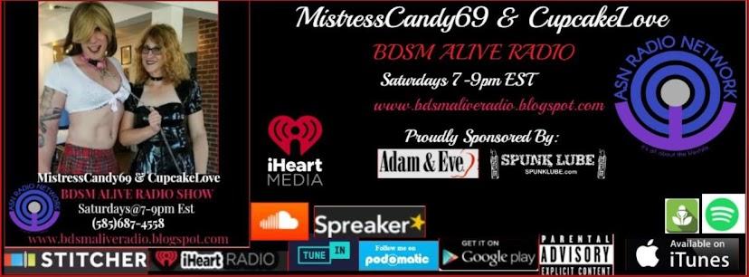MistressCandy69 & CupcakeLove BDSM ALIVE RADIO Show